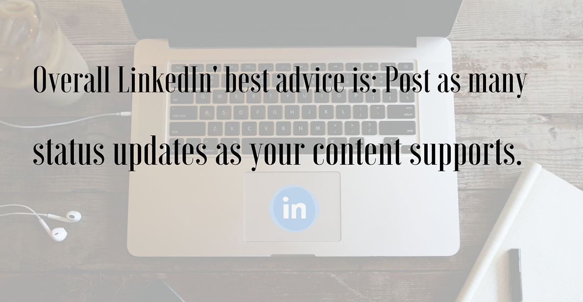 The best LinkedIn recommendation on frequency of posting