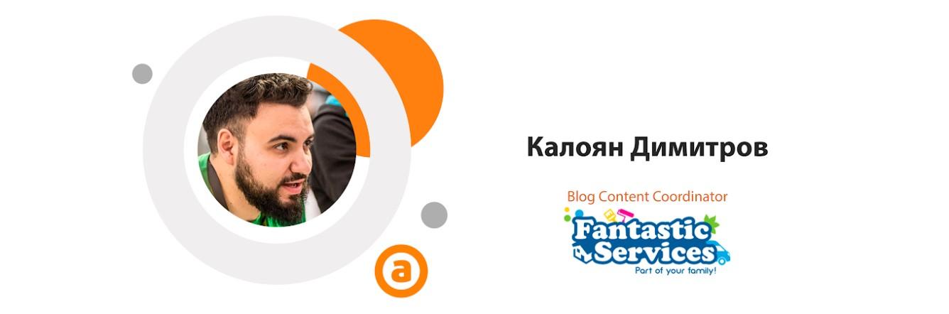 Калоян Димитров, Blog Content Coordinator във Fantastic Services