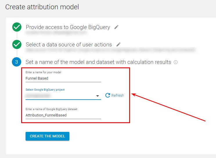 Выберите название модели, проект и название набора данных, в котором в BigQuery будут храниться результаты расчета модели атрибуции